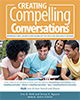 Creating Compelling Conversations